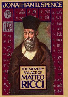 Spence, Jonathan;  The Memory Palace of Matteo Ricci (1985)