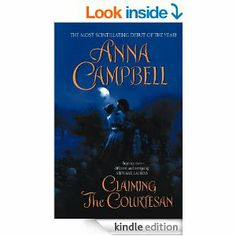 Claiming the Courtesan (Avon Romantic Treasures) Anna Campbell, Historical Romance, Avon, Ebooks, Romantic, Romance Movies, Romantic Things, Romance