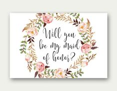 Congratulations on your engagement! These cards will help you make the proposal to your maid of honor and others a beautiful memory! Printable maid of honor, matron of honor, junior bridesmaid and flower girl cards (4x6 inches) INSTANT DOWNLOAD – files are available immediately