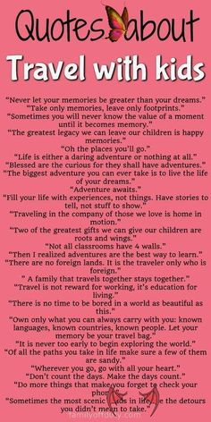 Quotes about travel qith kids The best quotes about travel with kids, quotes about travel kids, quotes about kids and travel, family travel quotes, family travel quotes memories, family travel quotes kids, family travel quotes vacations, family travel quotes inspiration, family travel quotes children, family travel quotes funny, family travel quotes parents, #quotes #travelquotes #motivationalquotes<br> Looking for family travel quotes to get inspired for more adventures with kids? Check… New Adventure Quotes, Best Travel Quotes, Old Memories Quotes, Travel With Kids, Family Travel, Quotes For Kids, Quotes Children, Family Vacation Quotes, Funny Vacation