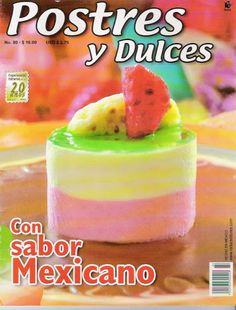 Album Archive - Postres y Dulces No 80 Mexican Food Recipes, Dessert Recipes, Desserts, Mini Wedding Cakes, Sofia Party, Flan, Biscuits, Bakery, Cooking Recipes