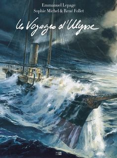 Les Voyages d'Ulysse, Emmanuel Lepage au sommet et expose chez Maghen le 12 octobre http://www.ligneclaire.info/lepage-michel-follet-41468.html