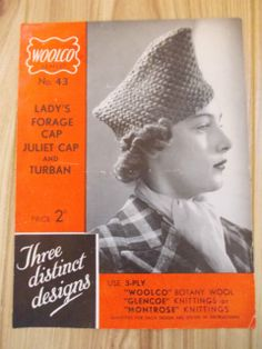 Vintage 1940's Knitting Pattern Woolco 43 Lady Forage Cap, Juliet Cap & Turban