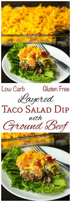 This layered low carb taco salad dip with ground beef is made with refried soy beans. Perfect served as a salad topping or for dipping keto tortilla chips.