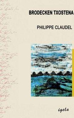 Philippe Claudel, Brodecken txostena