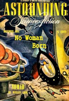 No Woman Born - C.L. Moore