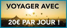 Voyager avec 20 euros par jour Destinations, Bons Plans, Tourism, Travel Destinations