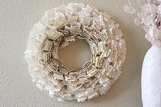 "Love this take on the book page wreath... very pretty with the ""lacy"" edges..."