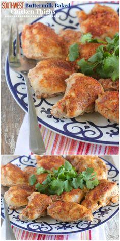 Southwest Buttermilk Baked Chicken Thighs.  Great weeknight dinner idea!