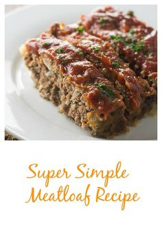 """A super simple and absolutely delicious meatloaf recipe. The sauce has one """"secret"""" ingredient that makes it over-the-top...and your kitchen will smell AMAZING!"""