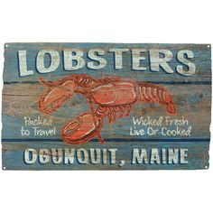 Live Maine Lobster, Maine Seafood, Restaurant Themes, Seafood Restaurant, Oyster Chowder, Lobster Shack, Kennebunkport Maine, Beach Signs, Kitchen Signs