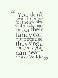 Romantic quote from Oscar Wilde