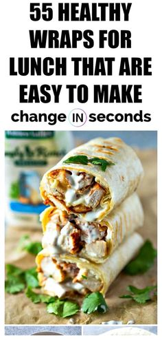 Healthy Wraps For Lunch That Are Easy To Make! These quick lunch ideas are perfect for healthy eating! #recipes, #healthyrecipes, #healthymeals, #dinnerideas, #healthylunchideas, #cookingrecipes, #wrapsandwiches, #healthydinnerrecipes,