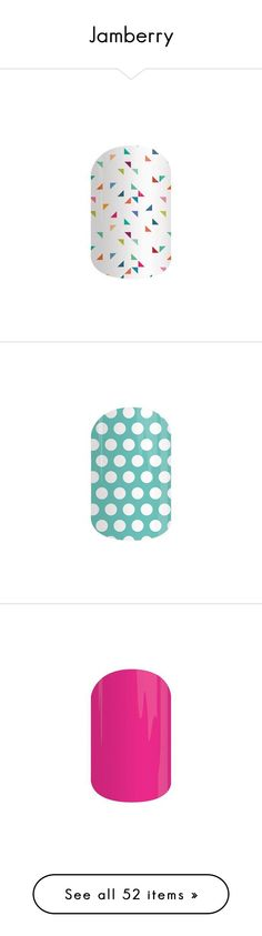 """""""Jamberry"""" by mudpiesandbutterflies ❤ liked on Polyvore featuring beauty products, nail care, nail treatments, celebrate, jamberry, nails, confetti, jamberry nails, haute pink and haute pink glossy"""