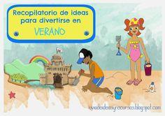 LLUVIA DE IDEAS: Recursos: recopilatorio de ideas para divertirse en verano