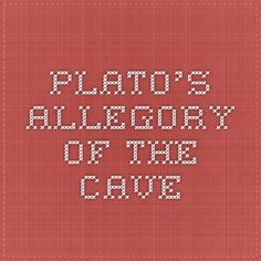 Need help with philosophy mid term paper, I chose Plato's republic allegory of cave?