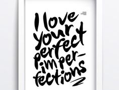 Perfect imperfections print