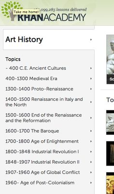 Interesting, and very short video lessons in art history, on site.Videos are made by Dr. Beth Harris and Dr. Steven Zucker along with other contributors and maintained at http://smarthistory.khanacademy.org.