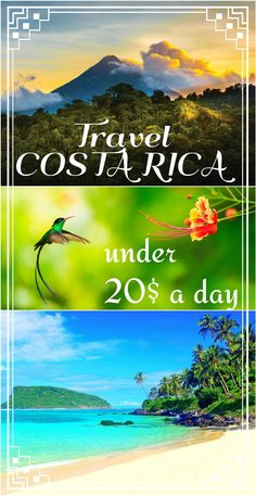 How to travel Costa Rica under 20$ a day! All you need to know to plan your budget!