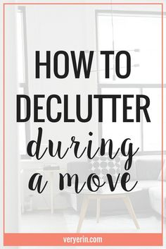 How to Declutter During a Move Moving Home, Moving Day, Moving Tips, Get Moving, Moving Hacks, Packing To Move, Packing Tips, Organizing For A Move, Organizing Tips