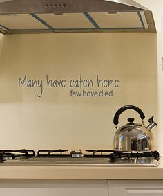 Loving this 'Many Have Eaten Here Few Have Died' Wall Quotes™ Decal on #zulily…