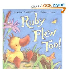 Ruby Flew Too!: by Jonathan Emmett, illustrated by Rebecca Harry.