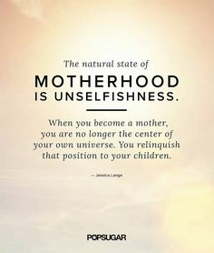 Oh so true for me. . . Expecially now with my own children