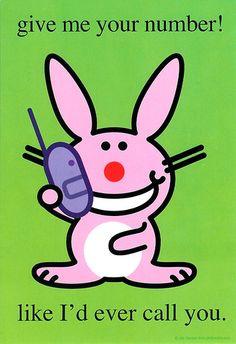 It's Happy Bunny