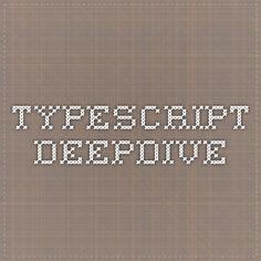 TypeScript Deep Dive