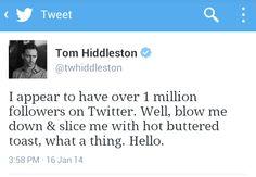 Tom Hiddleston reaches 1 Million Twitter followers!  He's such a darling!