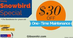 air conditioning maintenance coupon Las Vegas HVAC company Gibson Air | $30 off for residents 60+ years old! Visit www.gibsonair.com to schedule service!