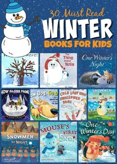 30 must read winter books for kids kids will have fun with these clever silly and fun books about snowmen winter animals sledding snow and more these are great picks to cuddle up with and rea - The world's most private search engine Kindergarten Books, Preschool Books, Preschool Activities, Fun Winter Activities, Toddler Preschool, Preschool Winter, Animal Activities, Educational Activities, Toddler Crafts
