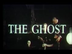 The Ghost (1963) - Full Length Horror Movie, Barbara Steele When a wealthy doctor's wife murders him, his ghost appears in search of revenge