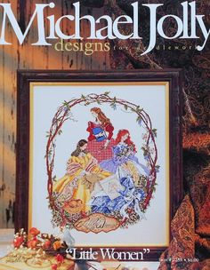 Rare Michael Jolly Designs LITTLE WOMEN By Symbol of Excellence - Counted Cross Stitch Pattern Chart