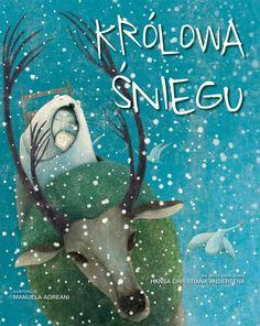 Królowa Śniegu;  Autor: Andersen H. Christian; Manuela Adreani (ilustr.) Strony: 80, Format: 29,5x36,5 cm, Oprawa: oprawa twarda wypełniona gąbką; ISBN: 978-83-274-3399-2 Rok wydania: 2015 Wydawnictwo: Olesiejuk