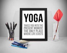 Yoga Takes You Into The Present Moment Yoga Gifts Yoga