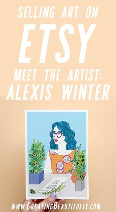 Selling Art on Etsy: Meet the artist Alexis Winter and read about all she has to say on this subject! Etsy Business, Craft Business, Creative Business, Business Tips, Business Marketing, Selling Art Online, Online Art, Meet The Artist, Pinterest For Business
