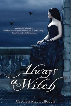 Carolyn MacCullough - Always a Witch