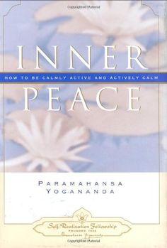 Inner Peace (Self-Realization Fellowship) by Paramahansa Yogananda http://www.amazon.com/dp/0876120109/ref=cm_sw_r_pi_dp_g95qvb181RSMG