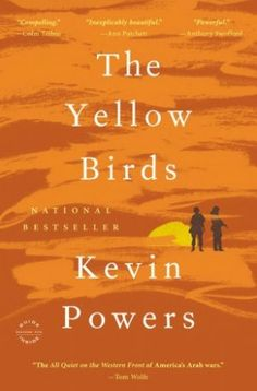 Kevin Powers' The Yellow Birds: A Literary Tale of the Iraq War