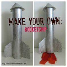 Boy Mama Teacher Mama | Make Your Own Rocket Ship