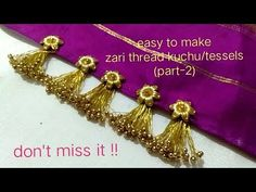 MCB's using zari thread how to make easy and latest kuchu/tessels for fancy & silk Sarees Dress Neck Designs, Fancy Blouse Designs, Bridal Blouse Designs, Stylish Blouse Design, Saree Tassels Designs, Saree Kuchu Designs, Shuttle Tatting Patterns, Bridal Jewelry Vintage, Silk Thread Bangles