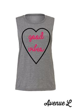 Good Vibes Heart Muscle Tank by TheAvenueL on Etsy
