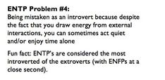 I sometimes think of myself as an ENTP. I mean, it's something like I'm torn between being an INTP and ENTP. Entp Personality Type, Personality Psychology, Myers Briggs Personality Types, Myers Briggs Personalities, You Draw, Introvert, Just In Case, Thoughts, Words