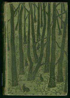 The Forest Lovers...M.Hewlett   1898