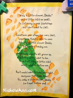"Easy DIY Father's Day card. ""Walk a Little Slower, Daddy"" poem and footprint. #FathersDay Daddy Poems, Great Christmas Presents, The Whoot, Footprint Art, Got Him, Fathers Day, Food Print, Father's Day"