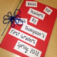 Gift for student teachers. Have your students write the most important rules to remember and bind the book with rulers. Fun gift!