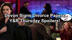 The Young and the Restless Spoilers: Devon Signs Divorce Papers – Scott Has PTSD – Juliet Saves Cane's Deal | Celeb Dirty Laundry