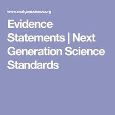 Evidence Statements | Next Generation Science Standards