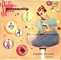 Squire Mason and his Orchestra - Split Personality (1957)